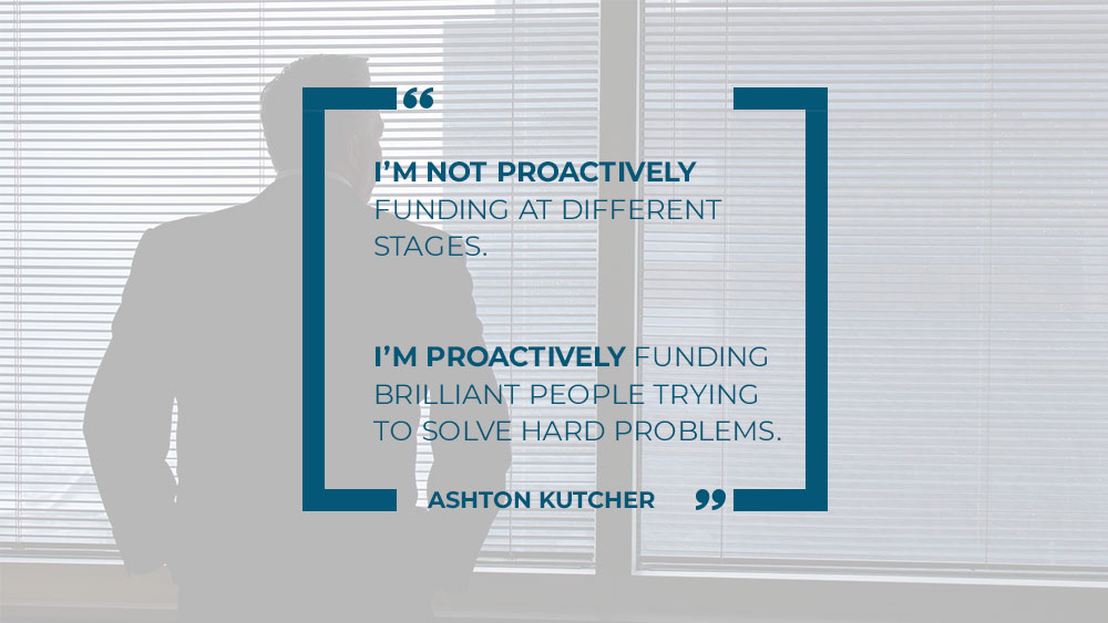 Investment quote by Ashton Kutcher